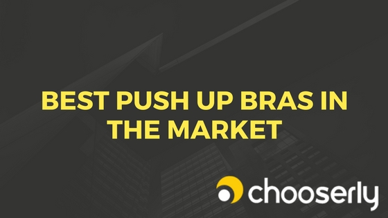 Best Push Up Bras Guideline By Fitness Expert