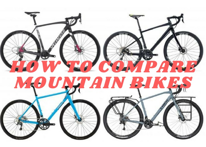 HOW TO COMPARE MOUNTAIN BIKES