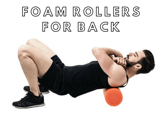 How to use foam roller for back?