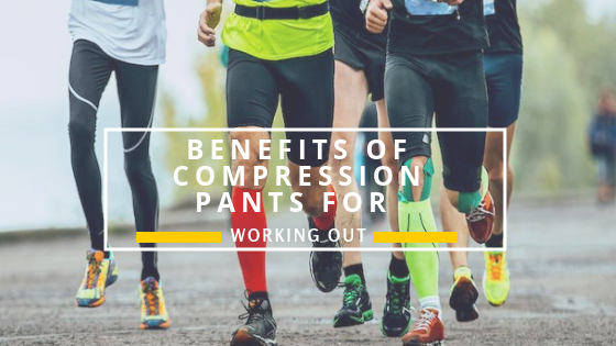 Benefits of Compression Pants 1