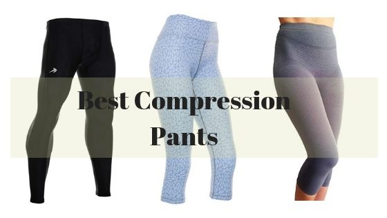 Best Compression Pants
